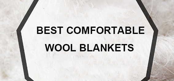 The Most Comfortable Wool Blankets